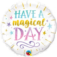 Have a Magical Day - 18 inch